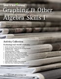 Make It Real: Graphing and Other Algebra Skills 1 - Activity Collection