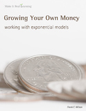 Make It Real: Growing Your Own Money - Working with Rules of Exponents
