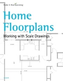 Make It Real: Home Floorplans: Working with Scale Drawings
