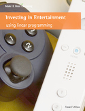 Make It Real: Investing in Entertainment - Using Linear Programming