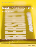 Make It Real: Kinds of Candy Bars - Working with Sets