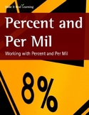 Make It Real: Percent and Per Mil: Working with Percent and Per Mil