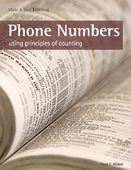 Make It Real: Phone Numbers - Using Principles of Counting