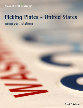 Make It Real: Picking Plates - United States: Using Permutations