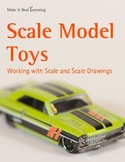 Make It Real: Scale Model Toys: Working with Scale and Scale Drawings