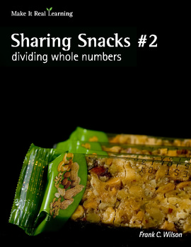 Make It Real: Sharing Snacks #2 - Dividing Whole Numbers
