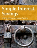 Make It Real: Simple Interest Savings: Using Sequences