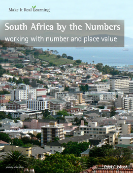 Make It Real: South Africa by the Numbers - Working with Number and Place Value