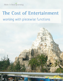 Make It Real: The Cost of Entertainment - Working with Piecewise Functions