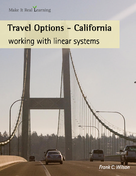 Make It Real: Travel Options - California - Working with Linear Systems