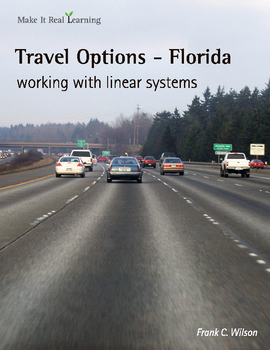 Make It Real: Travel Options - Florida - Working with Linear Systems