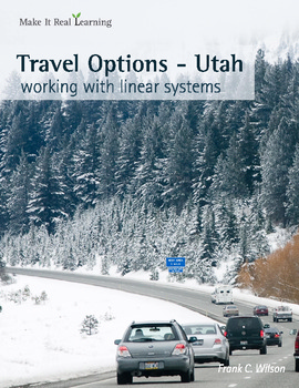 Make It Real: Travel Options - Utah - Working with Linear Systems