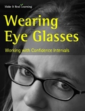 Make It Real: Wearing Eye Glasses: Working with Confidence