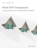 Make It Real: Wind Chill Temperature - Using Calculus with Multivariable Funct.