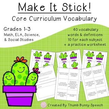 Make It Stick: Core Curriculum Vocabulary Grades 1-3