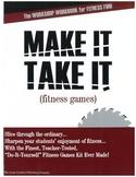 Make-It-Take-It Fitness Games