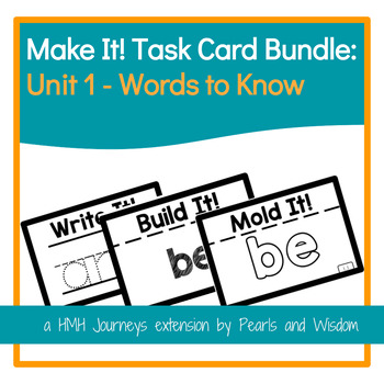 Make It!  Task Cards - Journeys - Unit 1  Words to Know