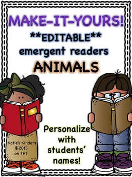 Make-It-Yours EDITABLE Emergent Readers - Animals