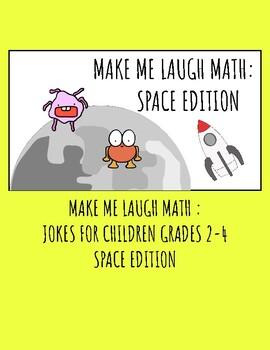 Make Me Laugh Math : Space Edition