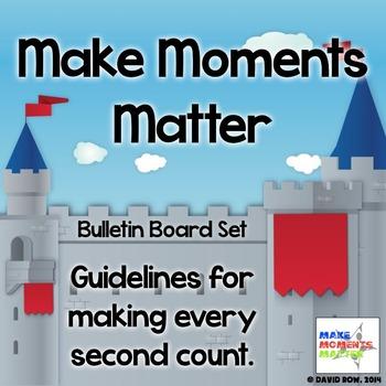 Make Moments Matter – Guidelines for Classroom Behavior