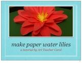 Make Monet Paper Water Lilies