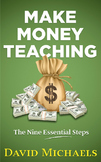 Make Money Teaching. 9 steps to a successful tutoring business.