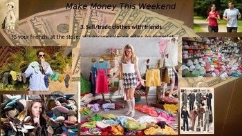 Make Money This Weekend! -- 7 Ideas