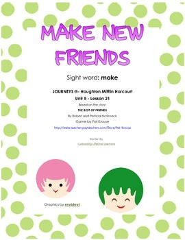 Sight word: make  - MAKE NEW FRIENDS