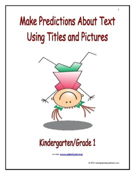Make Predictions About Text Using Titles and Pictures: Introduce/Practice/Assess