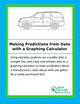 Algebra:  Make Predictions with a Linear Function using the Graphing Calculator