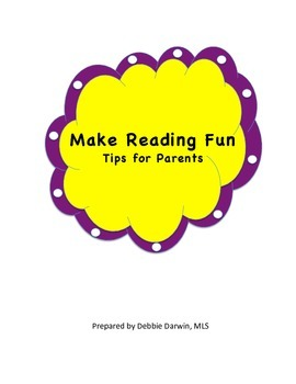 Make Reading Fun - Tips and Activities for Parents to Use at Home