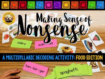 Making Sense of Nonsense: A Multisyllabic Decoding Activit