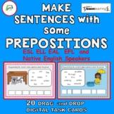 Boom Make Sentences with  Prepositions for all Including ESL ELL EAL EFL ELD