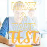 TEST - Make & Take Test and Answer Key