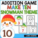 Ways to Make Ten - Winter Snowman Theme