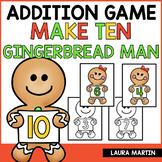 Ways to Make Ten - Gingerbread Theme