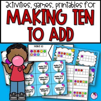 Making Ten to Add Activities and Printables
