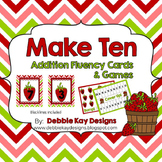 Make Ten!  Addition Fluency Cards & Games