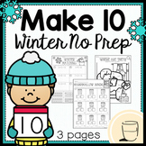 Make Ten Freebie- No Prep - Winter Worksheets