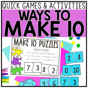 Ways to Make 10 Games and Activities