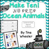 Make Ten NO PREP Ocean Animals