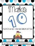 Make Ten / Tens Frames / Games for Making Ten