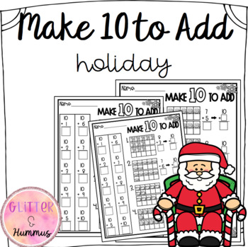 Make Ten to Add - Holiday