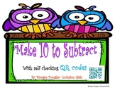 Make Ten to Subtract with QR Codes ***FREE PREVIEW***