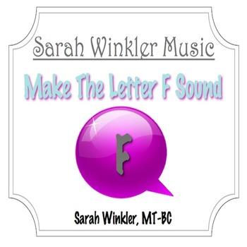 Recording: Make The Letter F Sound