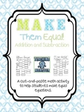 Make Them Equal!  A cut and paste math activity
