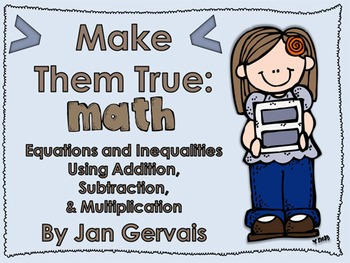 Math Equations & Inequalities Using Addition, Subtraction, Multiplication