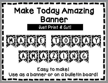 Make Today Amazing Banner - Bulletin Board - Gray