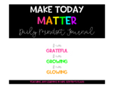 Make Today Matter Digital Gratitude Journal - Distance Learning