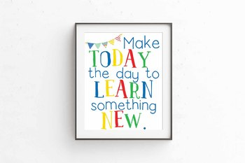 Make Today the day to learn, Circus Theme, Learning Quote print, 8x10 jpg & pdf